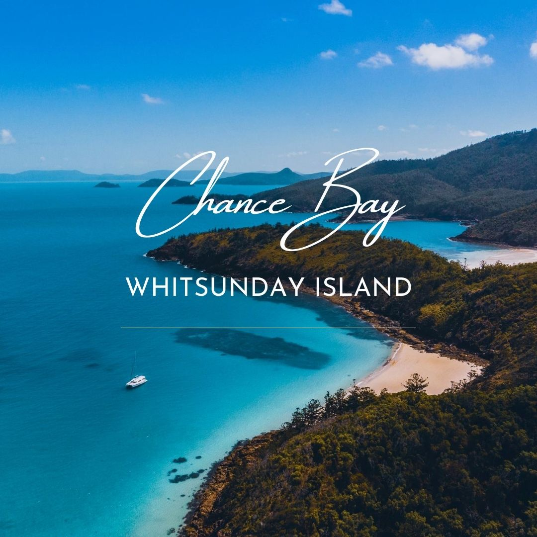 Cruising Whitsundays Chance Bay